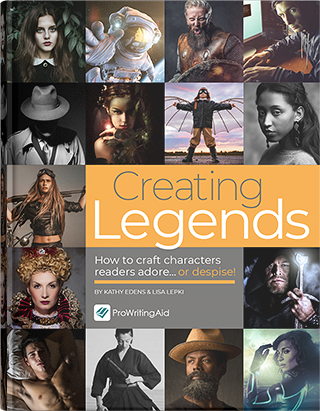 Creating Legends: How to Craft Characters Readers Adore... or despise!