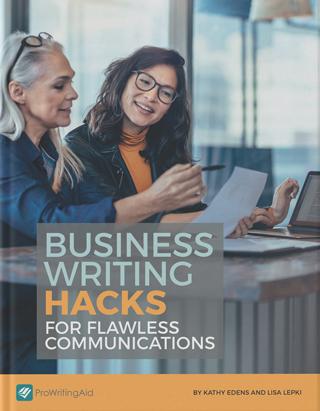 Business Writing Hacks